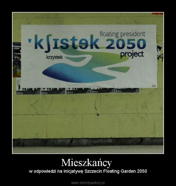 Mieszkańcy  – w odpowiedzi na inicjatywę Szczecin Floating Garden 2050