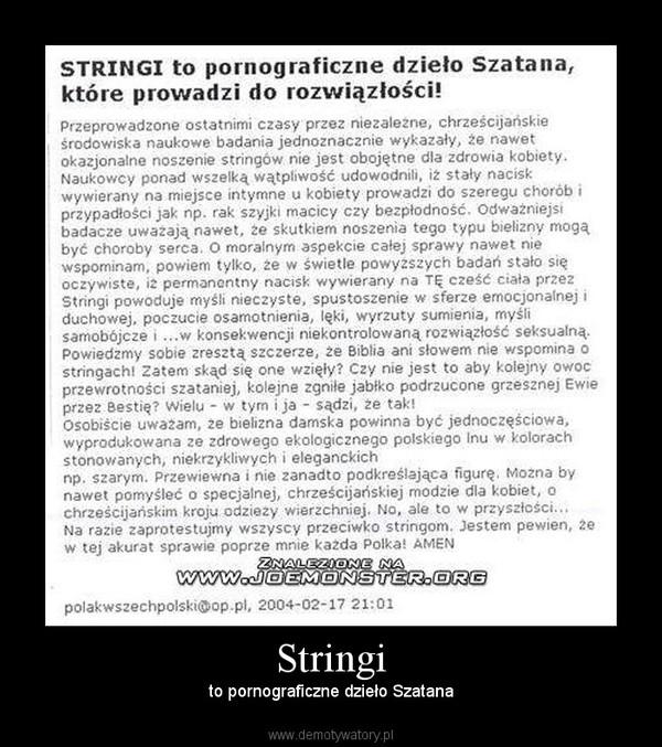 Stringi – to pornograficzne dzieło Szatana