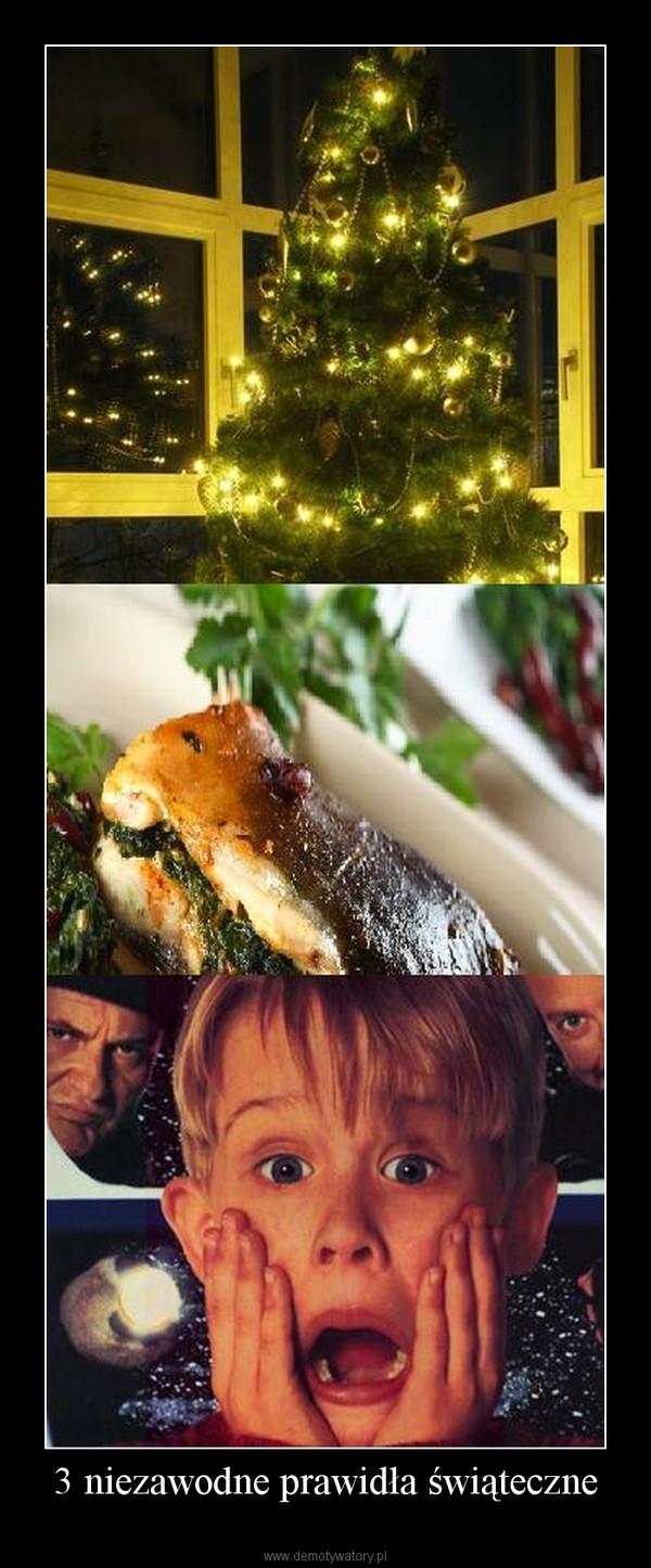 3 niezawodne prawidła świąteczne –