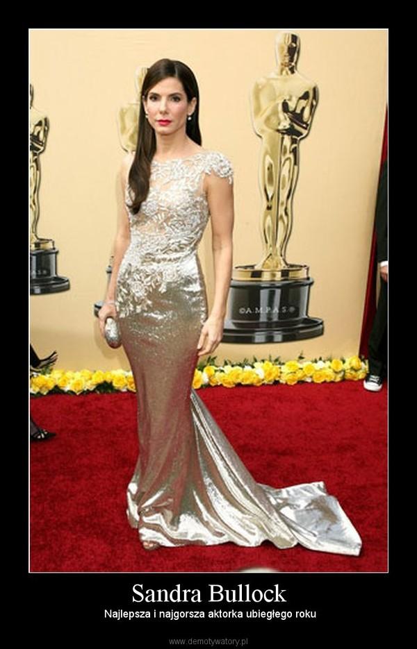 Sandra Bullock –  Najlepsza i najgorsza aktorka ubiegłego roku