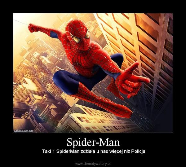 Spider-Man –  Taki 1 SpiderMan zdźiała u nas więcej niż Policja