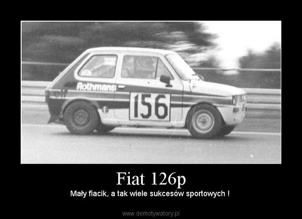 Fiat 126p – Mały fiacik, a tak wiele sukcesów sportowych !
