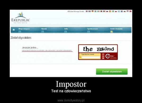 Impostor – Test na człowieczeństwo