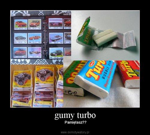 gumy turbo