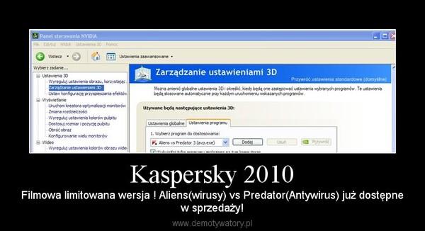 Kaspersky 2010 – Filmowa limitowana wersja ! Aliens(wirusy) vs Predator(Antywirus) już dostępnew sprzedaży!