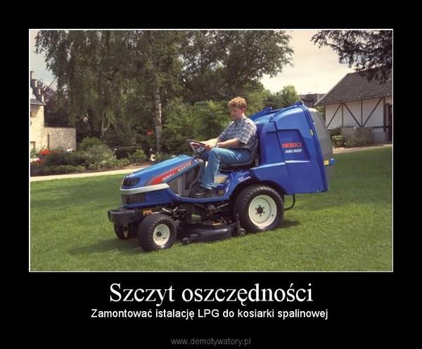 Szczyt oszczędności – Zamontować istalację LPG do kosiarki spalinowej