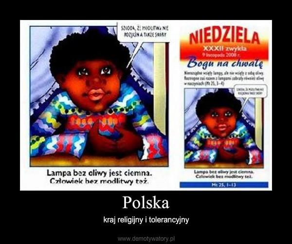 Polska – kraj religijny i tolerancyjny