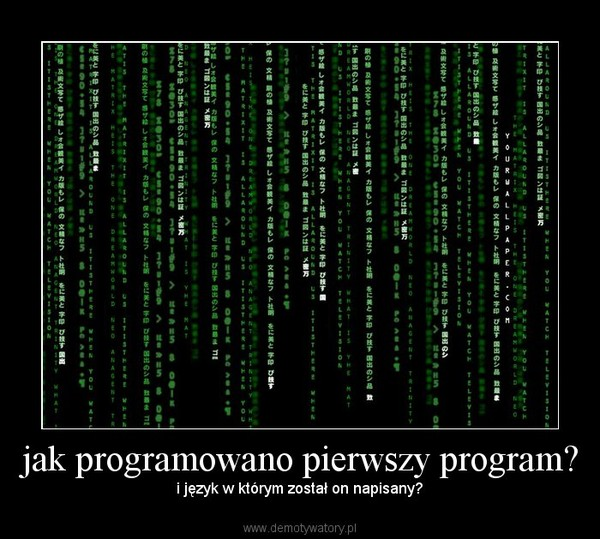jak programowano pierwszy program? – i język w którym został on napisany?