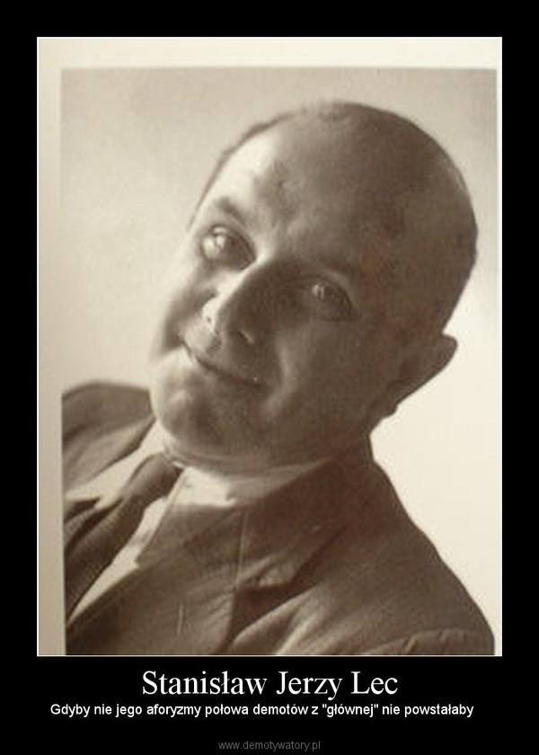 Stanisław Jerzy Lec Demotywatorypl