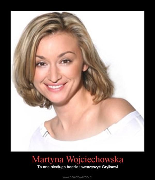 Martyna Wojciechowska –  To ona niedługo bedzie towarzyszyć Gryllsowi