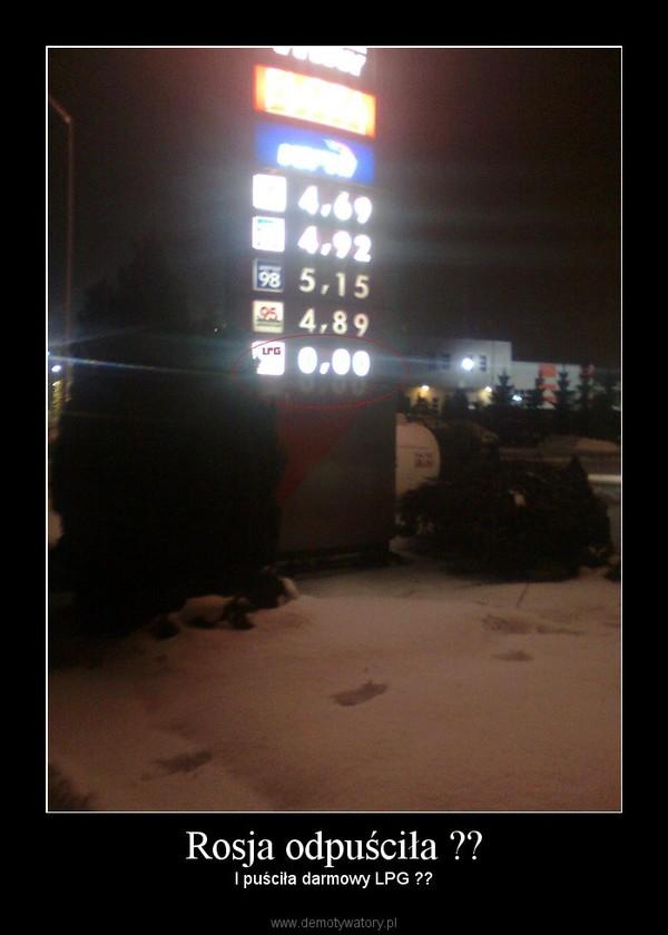 Rosja odpuściła ?? – I puściła darmowy LPG ??