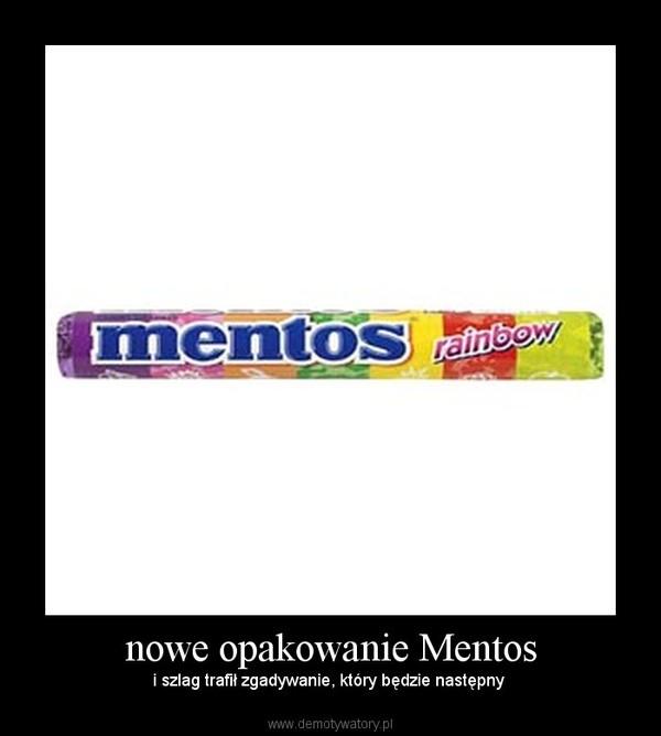 nowe opakowanie Mentos – i szlag trafił zgadywanie, który będzie następny