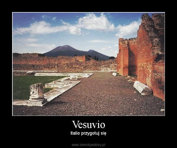 Vesuvio – Italio przygotuj się