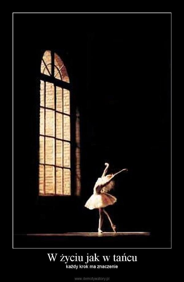 W życiu jak w tańcu – każdy krok ma znaczenie