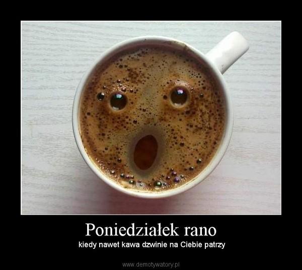 Znalezione obrazy dla zapytania kawa poniedziałek obrazki