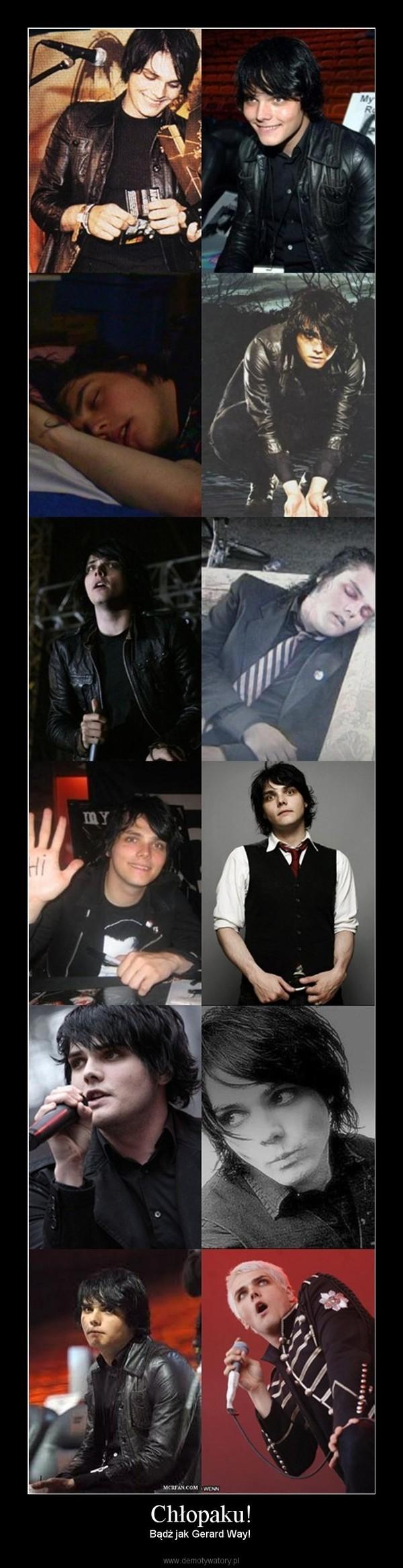 Chłopaku! – Bądź jak Gerard Way!