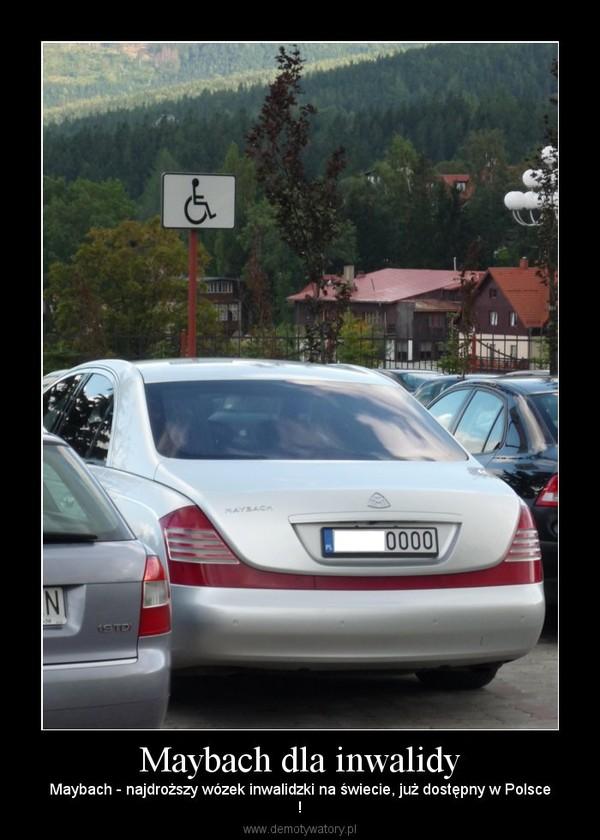 Maybach dla inwalidy – Maybach - najdroższy wózek inwalidzki na świecie, już dostępny w Polsce!