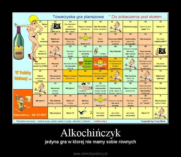 Alkochińczyk – jedyna gra w ktorej nie mamy sobie równych