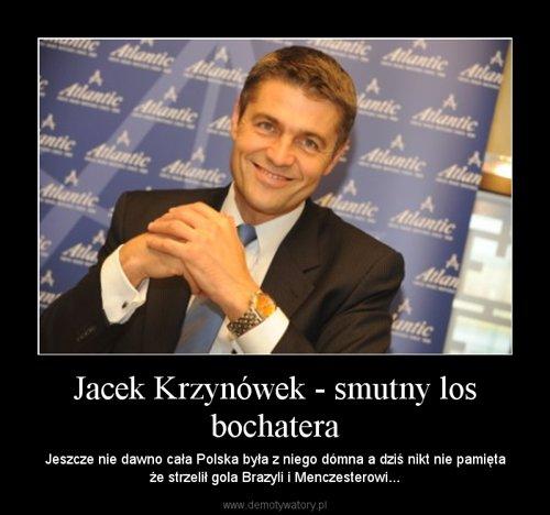 Jacek Krzynówek - smutny los bochatera