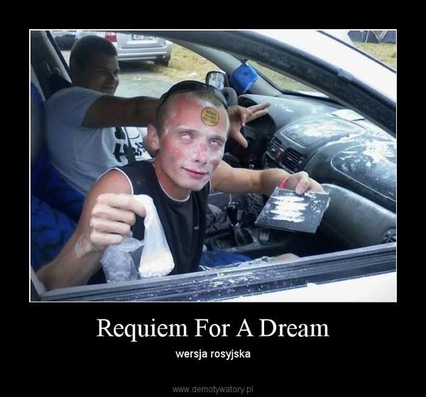 Requiem For A Dream – wersja rosyjska