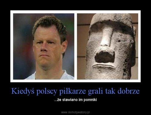 Kiedyś polscy piłkarze grali tak dobrze