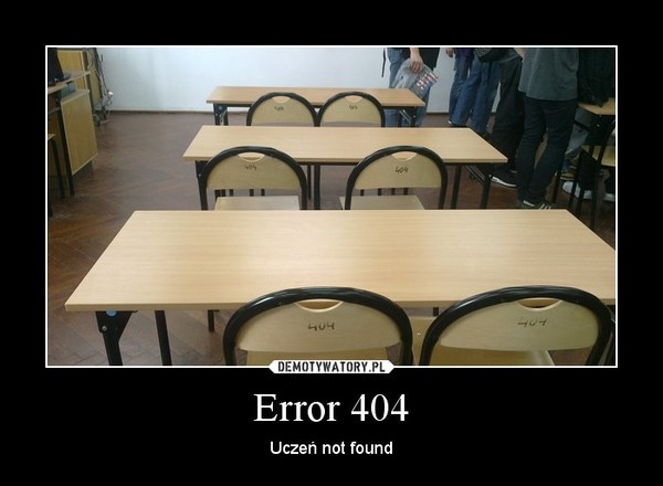 Error 404 – Uczeń not found