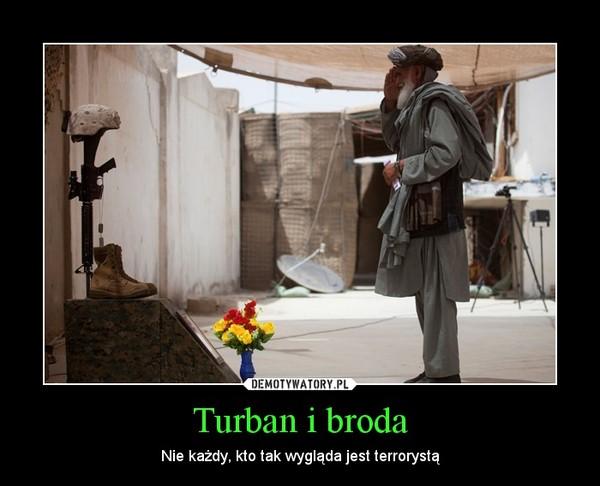 Turban i broda – Nie każdy, kto tak wygląda jest terrorystą