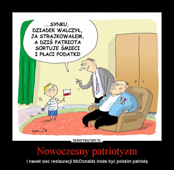 Nowoczesny patriotyzm – I nawet sieć restauracji McDonalds może być polskim patriotą
