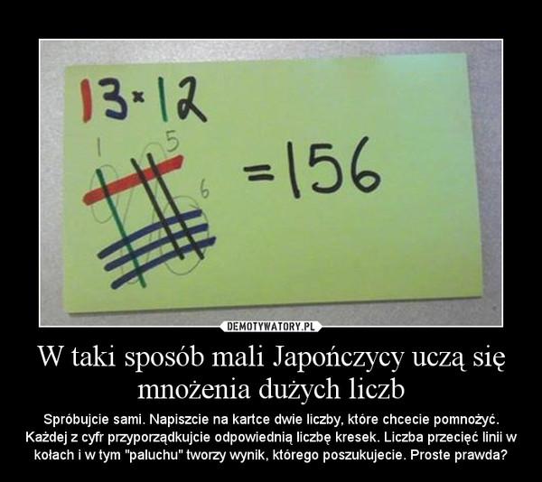 """W taki sposób mali Japończycy uczą się mnożenia dużych liczb – Spróbujcie sami. Napiszcie na kartce dwie liczby, które chcecie pomnożyć. Każdej z cyfr przyporządkujcie odpowiednią liczbę kresek. Liczba przecięć linii w kołach i w tym """"paluchu"""" tworzy wynik, którego poszukujecie. Proste prawda?"""