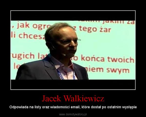 Jacek walkiewicz odwaga