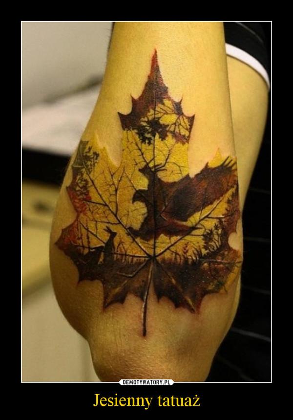 Jesienny tatuaż –