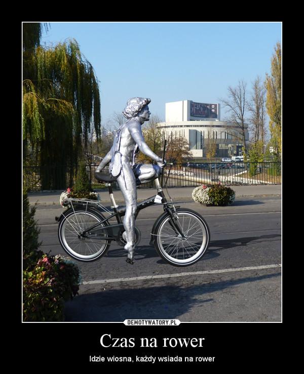 Czas na rower – Idzie wiosna, każdy wsiada na rower