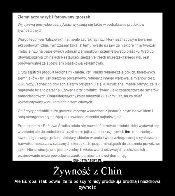 Żywność z Chin – Ale Europa  i tak powie, że to polscy rolnicy produkują brudną i niezdrową żywność