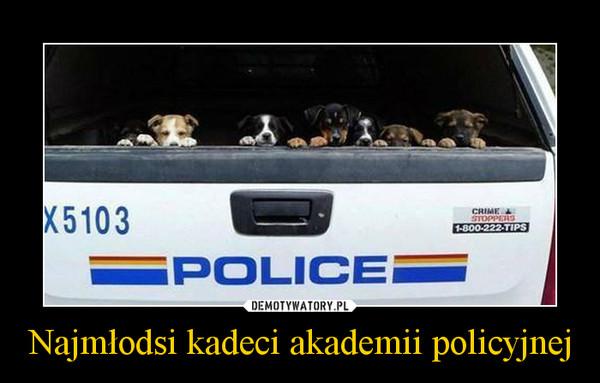 Najmłodsi kadeci akademii policyjnej –