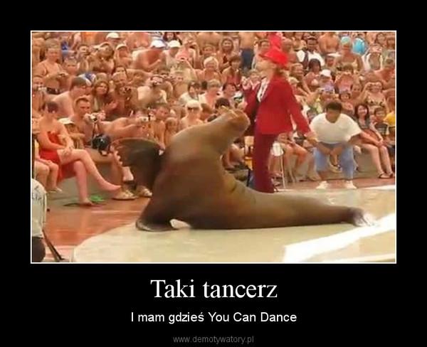 Taki tancerz – I mam gdzieś You Can Dance