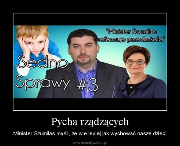 Pycha rządzących – Minister Szumilas myśli, że wie lepiej jak wychować nasze dzieci