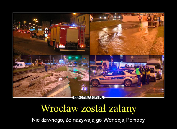 Wrocław został zalany – Nic dziwnego, że nazywają go Wenecją Północy