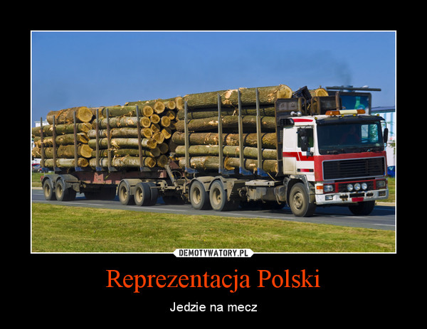 Reprezentacja Polski – Jedzie na mecz