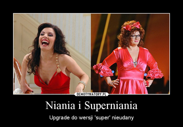 Niania i Superniania – Upgrade do wersji 'super' nieudany