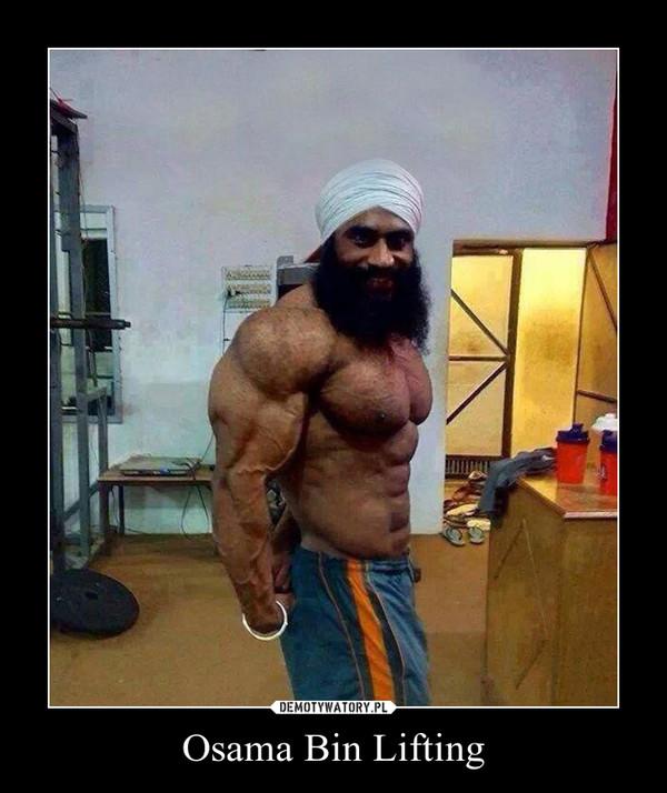 Osama Bin Lifting –