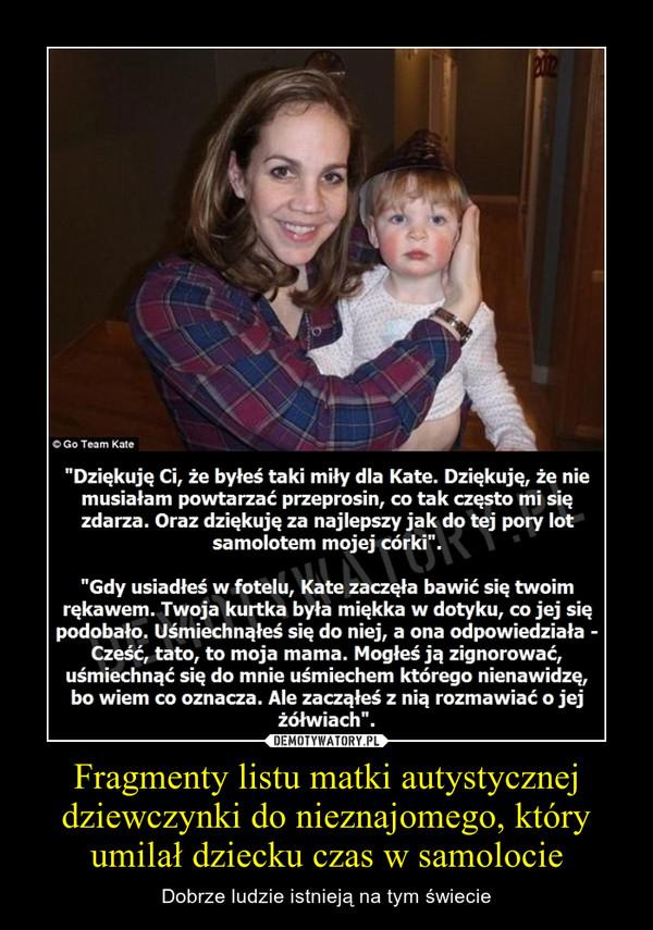Fragmenty listu matki autystycznej dziewczynki do nieznajomego, który umilał dziecku czas w samolocie – Dobrze ludzie istnieją na tym świecie
