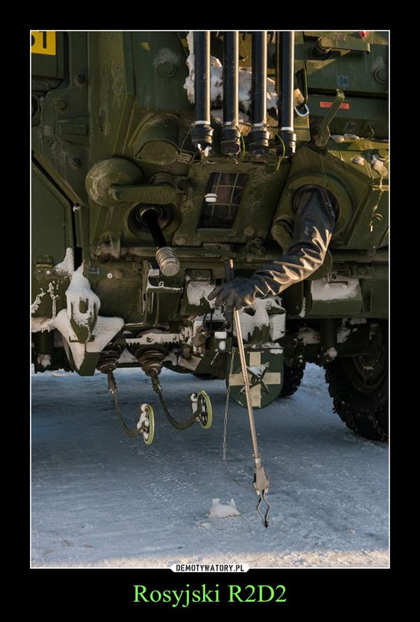 Rosyjski R2D2 –