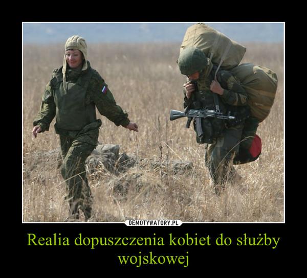 Realia dopuszczenia kobiet do służby wojskowej –