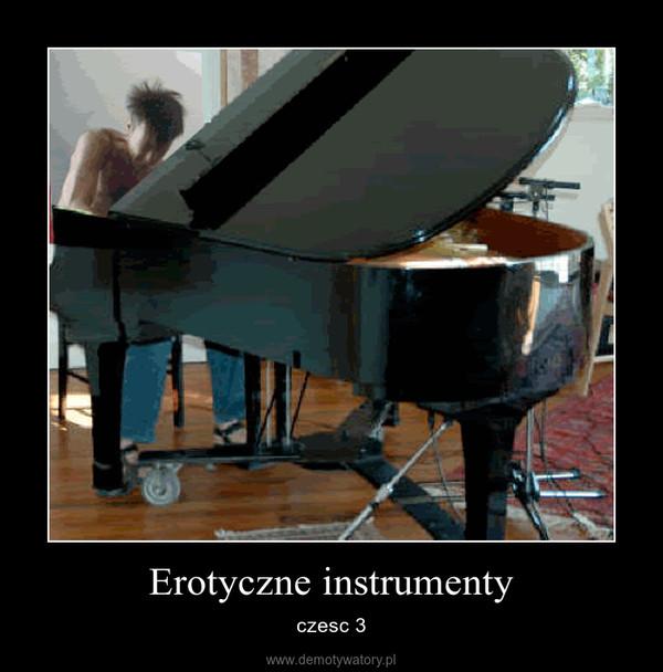 Erotyczne instrumenty – czesc 3