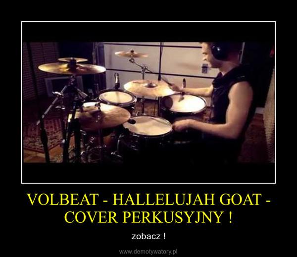 VOLBEAT - HALLELUJAH GOAT - COVER PERKUSYJNY ! – zobacz !