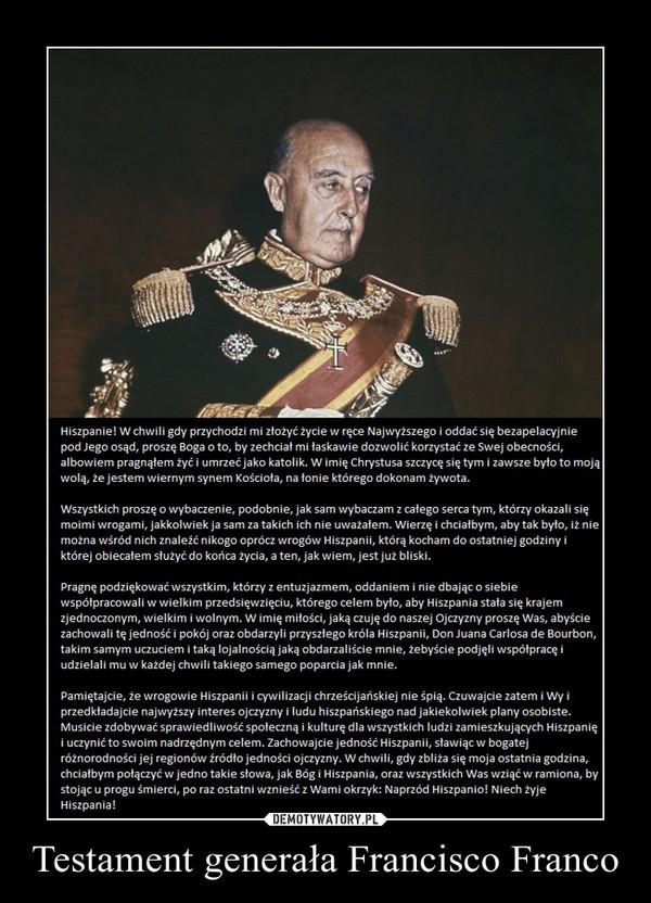 Testament generała Francisco Franco –