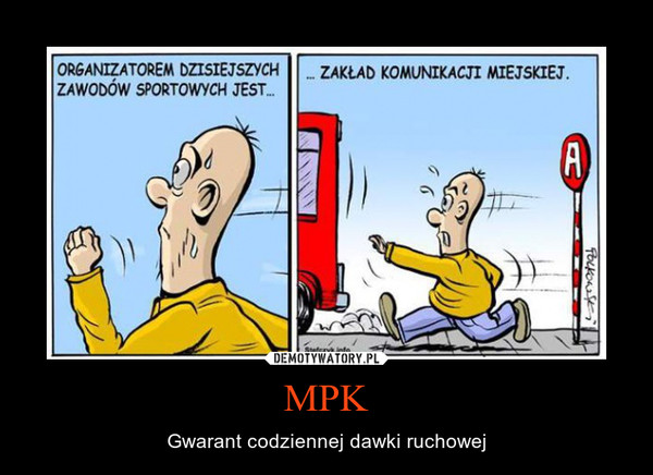 MPK – Gwarant codziennej dawki ruchowej