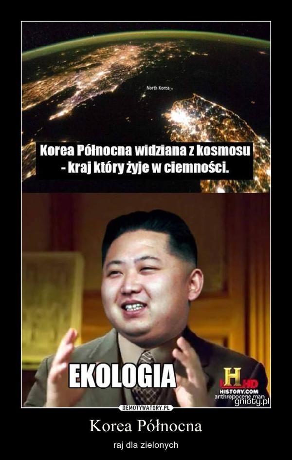 Korea Północna – raj dla zielonych