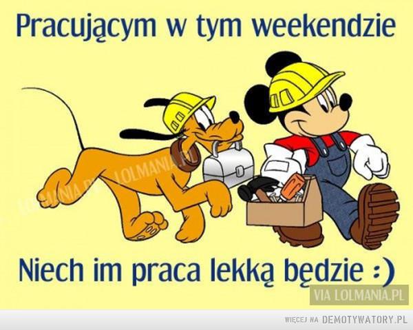 Praca w weekend –