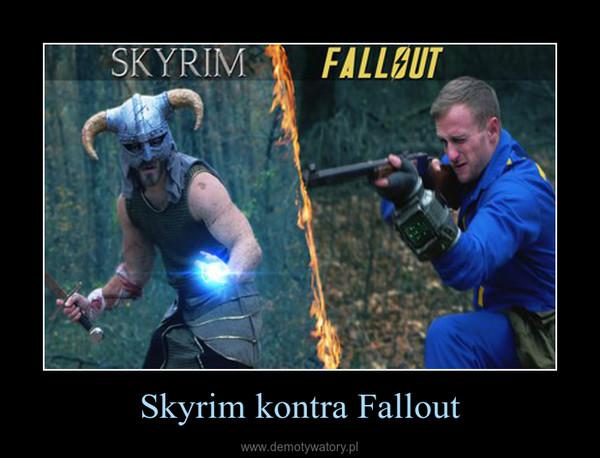 Skyrim kontra Fallout –